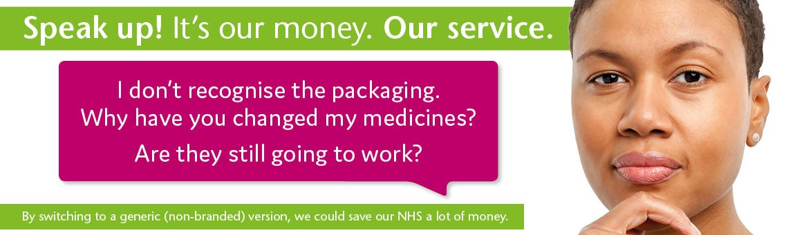 I don't recognise the packaging. Why have you changed me medicine?  Are they still gong to work?