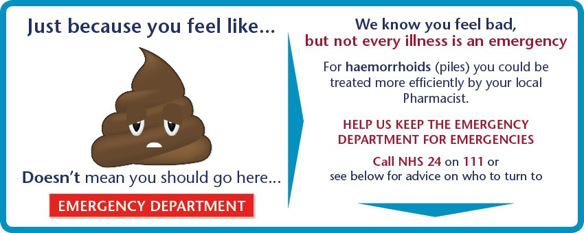 Not every illness is an emergency. For haemorrhoids (piles) you could be treated  more efficiently by your local Pharmacist