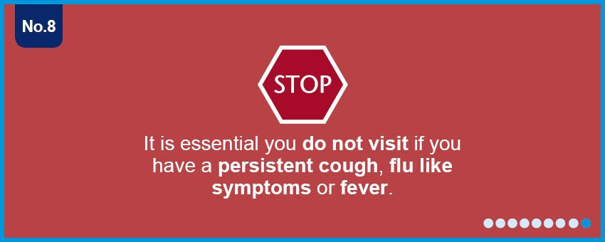 Don't visit if you have flu, cough or fever